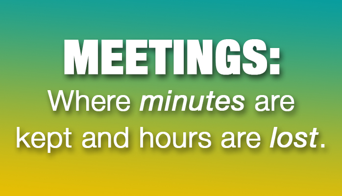 7 Simple Tips for Insanely Productive Meetings in 2016!